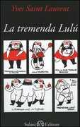 Libro La tremenda Lulù Yves Saint-Laurent