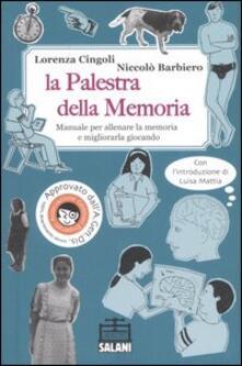 Lpgcsostenible.es La palestra della memoria. Manuale per allenare la memoria e migliorarla giocando Image