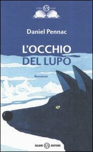 Libro L' occhio del lupo Daniel Pennac