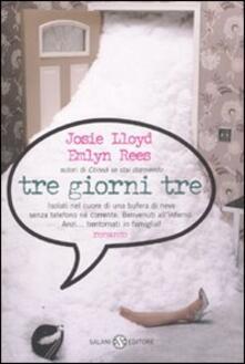 Tre giorni tre - Josie Lloyd,Emlyn Rees - copertina