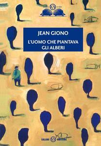 L' uomo che piantava gli alberi - Jean Giono - copertina