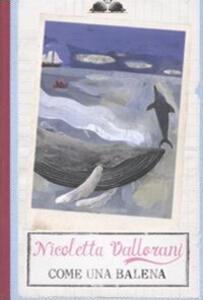 Come una balena - Nicoletta Vallorani - copertina