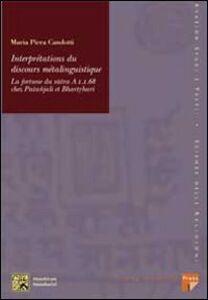 Interprétations du discours métalinguistique. La fortune du sutra A 1 1 68 chez Patañjali et Bhartrhari