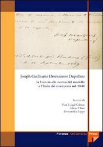 Joseph Guillaume Desmaison Dupallans: la Francia alla ricerca del modello e l'Italia dei manicomi nel 1840