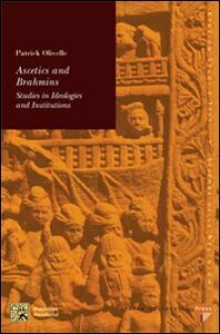 Ascetics and Brahamins. Studies in ideologies and institutions