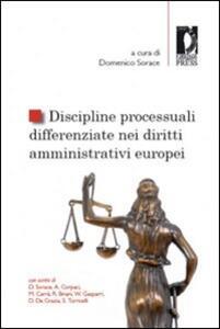 Discipline processuali differenziate nei diritti amministrativi europei
