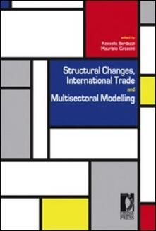 Structural changes, international trade and multisectoral modelling