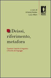 Deissi, riferimento, metafora. Questioni classiche di linguistica e filosofia del linguaggio - copertina