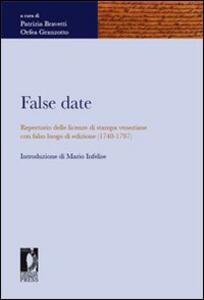 False date. Repertorio delle licenze di stampa veneziane con falso luogo di edizione (1740-1797)