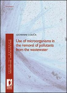 Use of microorganism in the removal of pollutants from the wastewater