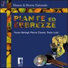 Piante ed ebbrezze - Marina Clauser,Fausto Barbagli,Paolo Luzzi - copertina