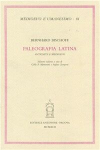 Paleografia latina. Antichità e Medioevo