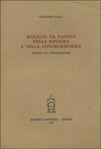 Marsilio da Padova nella Riforma e nella Controriforma