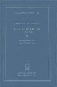 Le vite dei dogi (1474-1494). Vol. 2