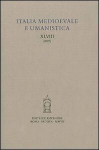 Italia medioevale e umanistica. Vol. 48