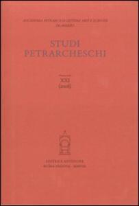 Studi petrarcheschi (2008). Vol. 21