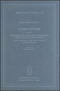 La mia istoria ovvero memorie del signor Tommasino scritte da lui medesimo. Opera narcotica del dottor Pifpuf, Venezia 1767-1768