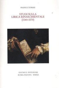 Studi sulla lirica rinascimentale (1540-1570)