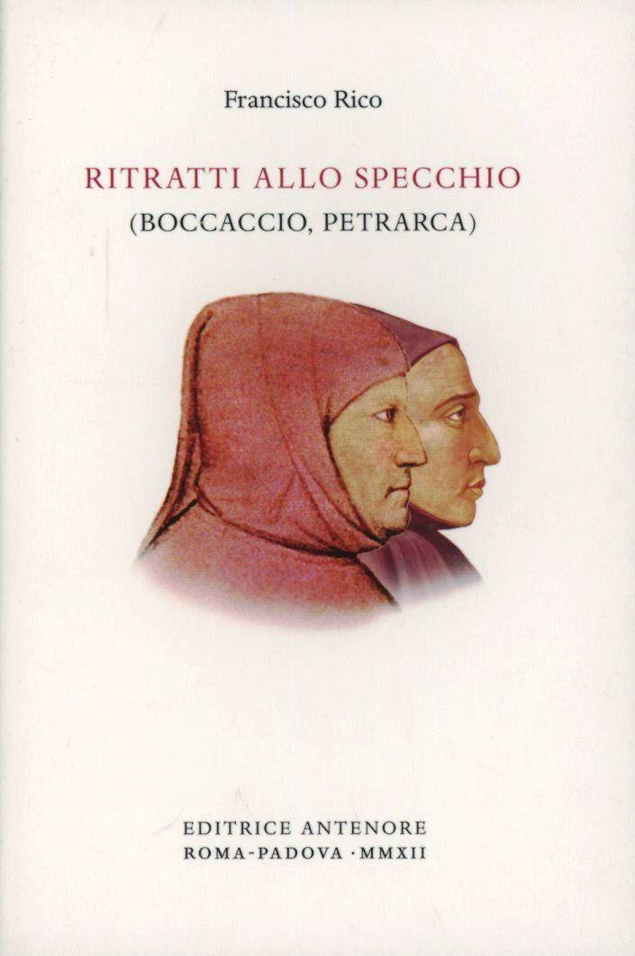 Ritratti allo specchio. (Boccaccio, Petrarca)