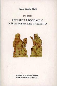 Padri. Petrarca e Boccaccio nella poesia del Trecento.pdf