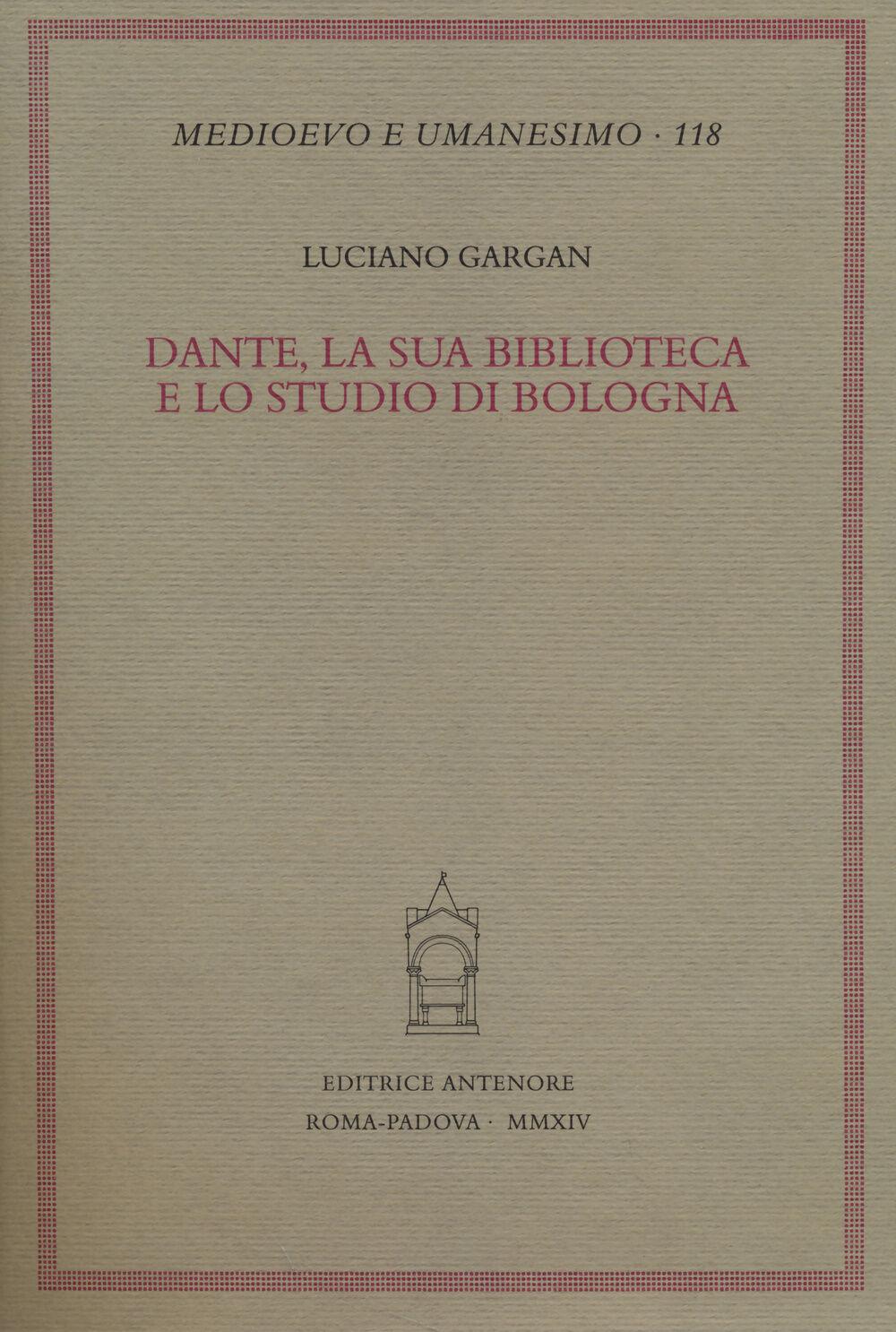 Dante, la sua biblioteca e lo studio di Bologna