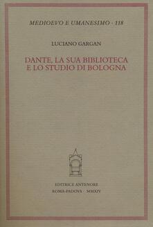 Dante, la sua biblioteca e lo studio di Bologna.pdf