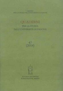 Ilmeglio-delweb.it Quaderni per la storia dell'Università di Padova (2014). Vol. 47 Image