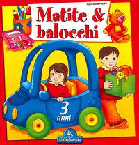 Matite & balocchi. Vol. 1: 3 anni.