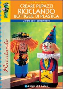 Creare pupazzi riciclando bottiglie di plastica.pdf
