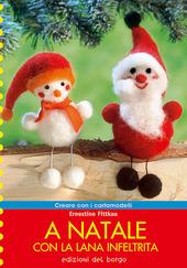 Copertina  A Natale con la lana infeltrita