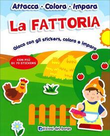 Fondazionesergioperlamusica.it La Fattoria. Gioca con gli stickers, colora e impara. Con più di 70 stickers. Con adesivi. Ediz. illustrata Image
