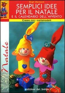 Nordestcaffeisola.it Semplici idee per il Natale e il calendario dell'avvento. Con cartamodelli Image