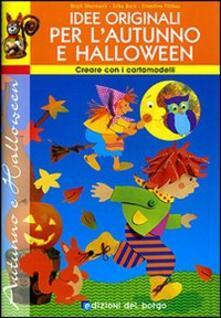 Idee originali per lautunno e Halloween. Con cartamodelli.pdf