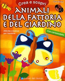 Animali della fattoria e del giardino. Con cartamodello.pdf