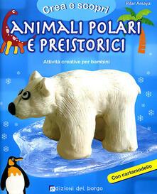 Recuperandoiltempo.it Animali polari e preistorici. Con cartamodello Image
