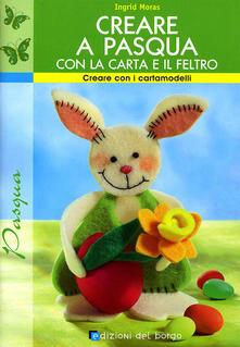 Creare a Pasqua con la carta e il feltro.pdf