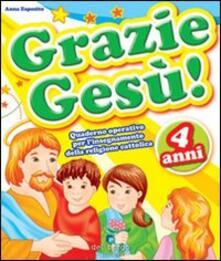 Mercatinidinataletorino.it Grazie Gesù. Vol. 4 Image