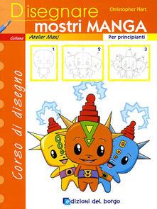 Criticalwinenotav.it Disegnare mostri manga. Per principianti. Ediz. illustrata Image