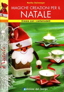 Magiche creazioni per il Natale. Ediz. illustrata.pdf