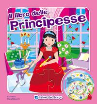 Il Il libro gioco delle principesse. Ediz. illustrata - Balzarotti Chiara - wuz.it