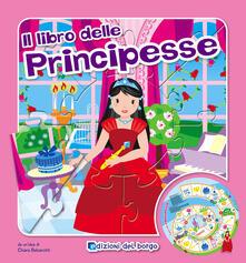 Mercatinidinataletorino.it Il libro gioco delle principesse. Ediz. illustrata Image