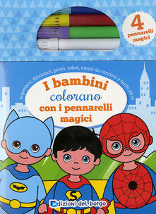 Radiosenisenews.it I bambini colorano con i pennarelli magici. Con gadget Image