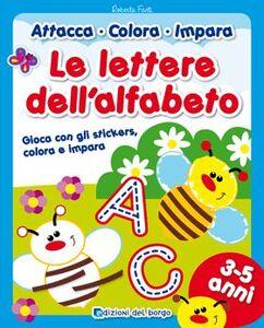 Le lettere dell'alfabeto. Con adesivi