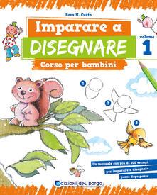 Imparare a disegnare. Corso per bambini. Vol. 1.pdf