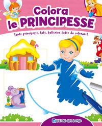 Colora le principesse. Con scatola con 6 pennarelli - Ambrosini Ilaria - wuz.it