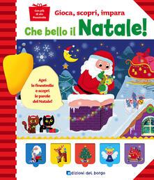 Mercatinidinataletorino.it Che bello il Natale! Ediz. a colori Image