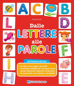 Dalle lettere alle parole. Ediz. a colori. Con gadget