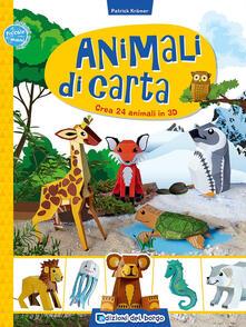 Animali di carta. Crea 24 animali in 3D. Ediz. a colori.pdf