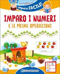 Imparo i numeri e le prime operazioni - Puggioni Monica Branda Daniela - wuz.it