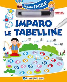 Writersfactory.it Imparo le tabelline. Con gadget Image